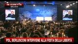 Pdl, Berlusconi interviene alla festa della libertà