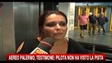 Aereo Palermo, testimone: pilota non ha visto la pista