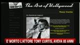 30/09/2010 - E' morto l'attore Tony Curtis, aveva 85 anni