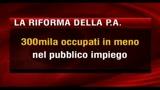 P.A., Brunetta: 300mila statali in meno entro il 2013