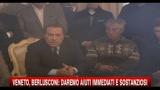 09/11/2010 - Berlusconi: aiuti immediati e sostanziosi al Veneto