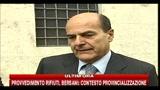 Provvedimento rifiuti, Bersani: contesto provincializzazione