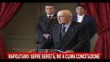 Napolitano: serve serietà, no a clima di concitazione