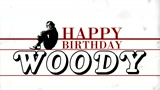 Happy Birthday Woody
