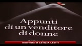 L'ultimo Faletti, Appunti di un venditore di donne
