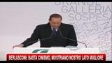 Berlusconi: basta cinismo, mostriamo nostro lato migliore