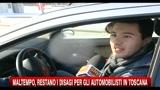 Maltempo, restano i disagi per gli automobilisti in Toscana