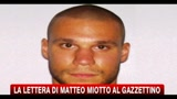 Afghanistan, la lettera di Matteo Miotto al Gazzettino