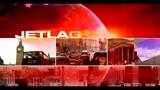 15/01/2011 - Jetlag: Le gabbie della mente (seconda parte)
