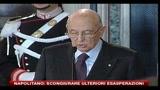 Napolitano: scongiurare ulteriori esasperazioni