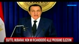 Egitto, Mubarak: non mi ricandider alle prossime elezioni