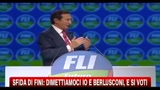 Sfida di Fini: dimettiamoci io e Berlusconi, e si voti