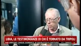 21/02/2011 - Libia, le testimonianze di chi  tronato da Tripoli