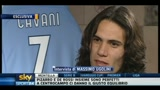 Verso Milan-Napoli: intervista a Cavani