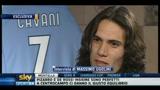 27/02/2011 - Verso Milan-Napoli: intervista a Cavani