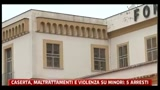 28/02/2011 - Caserta, maltrattamenti e violenza su minori: 5 arresti