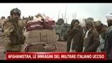 Afghanistan, le immagini del militare italiano ucciso