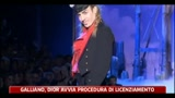 Moda, Galliano-Dior avvia procedura di licenziamento
