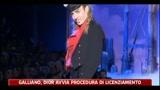 Moda, Galliano-Dior avvia procedura di licenziamento