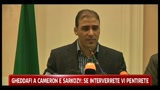 Libia, lettera a Sarkozy e Cameron