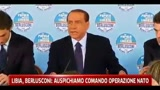 Libia, Berlusconi: suspichiamo comando operazioni Nato