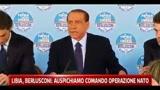 Libia, Berlusconi: suspichiamo comando operazioni Nato