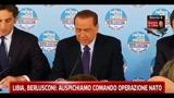 Libia, Berlusconi: Auspichiamo comando operazione Nato