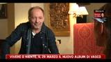 24/03/2011 - Vivere o niente, il 29 marzo il nuovo album di Vasco