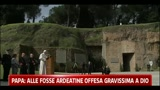 27/03/2011 - Papa: alle Fosse Aredatine un'offesa gravissima a Dio