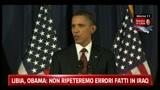 Libia, Obama: non ripeteremo errori fatti in Iraq