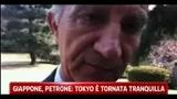 Giappone, Petrone Tokyo è tornata tranquilla