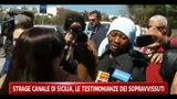 07/04/2011 - Strage Canale di Sicilia, le testimonianza dei sopravvissuti