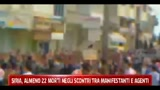 08/04/2011 - Siria, almeno 22 morti negli scontri tra manifestanti e agenti