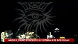 Musica, primo concerto in Vietnam per Bob Dylan