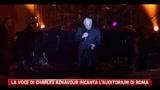 La voce di Charles Aznavour incanta l'Auditorium di Roma