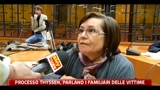 Processo Thyssen, parlano i familiari delle vittime