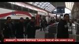 Migranti, Francia respinge i tunisini perchè non hanno soldi