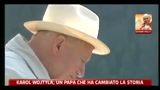 30/04/2011 - Karol Wojtyla, un Papa che ha cambiato la storia