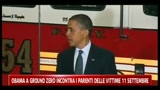 Obama a Ground Zero incontra i parenti delle vittime dell'11 Settembre