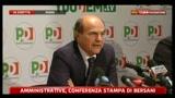 2 - Amministrative 2011, conferenza stampa Pier Luigi Bersani (ore 19.00)