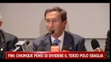 18/05/2011 - Fini: chiunque pensi di dividere il Terzo Polo sbaglia