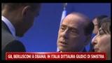 G8, Berlusconi a Obama, in Italia dittatura giudici di sinistra
