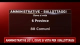28/05/2011 - Amministrative 2011, dove si vota per i ballottaggi