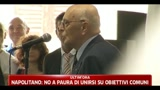 17/06/2011 - Napolitano, no a paura di unirsi su obiettivi comuni