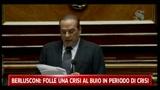Berlusconi: folle una crisi al buio in periodo di crisi