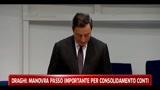 Draghi: manovra passo importante per consolidamento conti