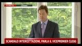 1 - Scandalo intercettazioni, parla il vicepremier Clegg