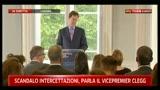 2 - Scandalo intercercettazioni, parla il vicepremier Clegg