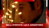 Sky Cine News presenta I belli dell'estate - Luca Argentero