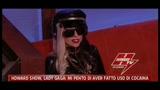 20/07/2011 - Howard Show, Lady Gaga: mi pento di aver fatto uso di cocaina